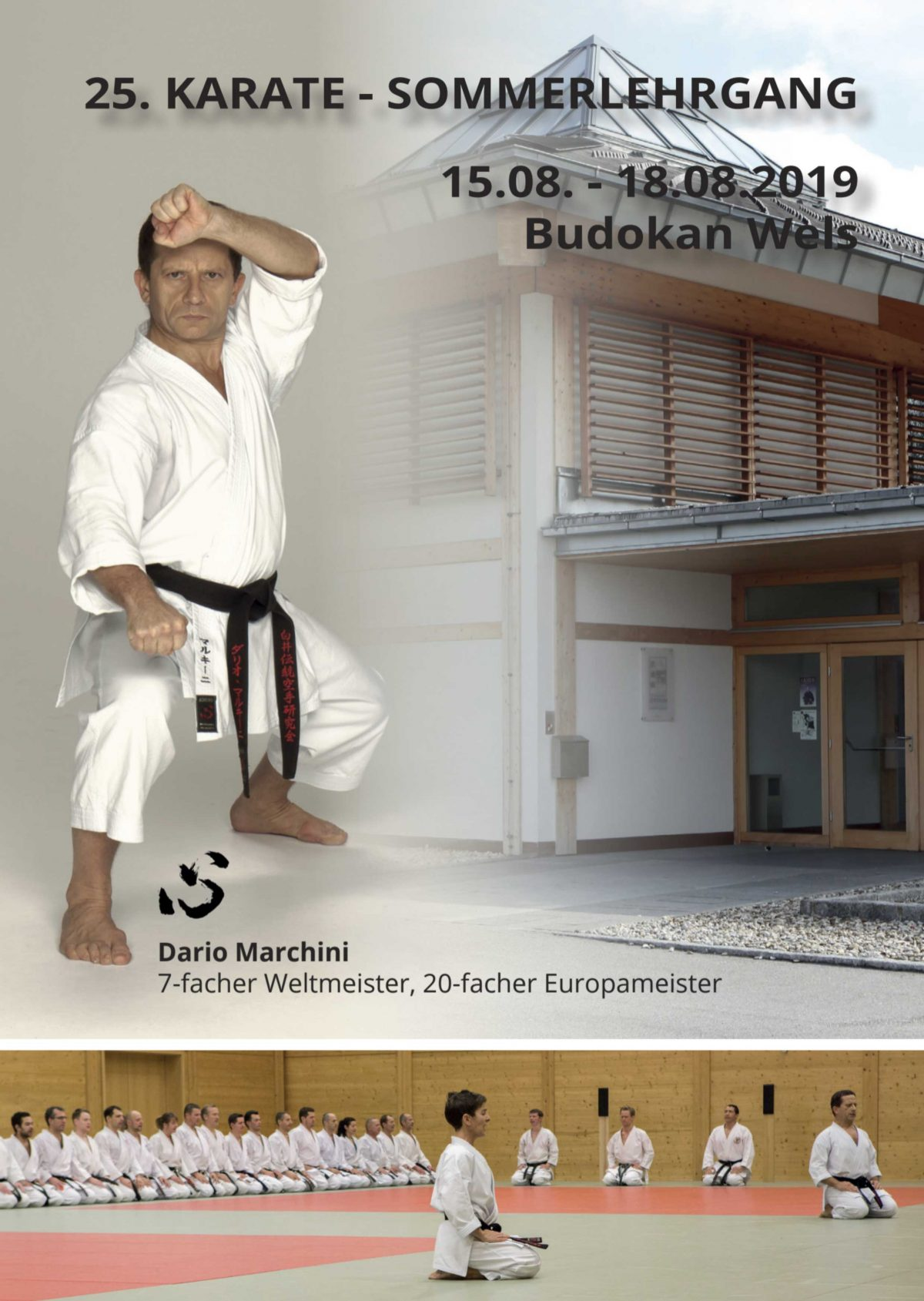 Austria Karatedo Kunren 2019: 25. Karate – Sommerlehrgang – Budokan Wels